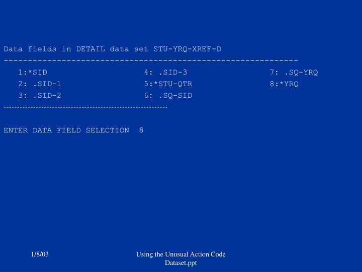 Data fields in DETAIL data set STU-YRQ-XREF-D