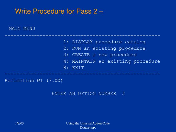 Write Procedure for Pass 2 –