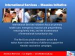international services measles initiative