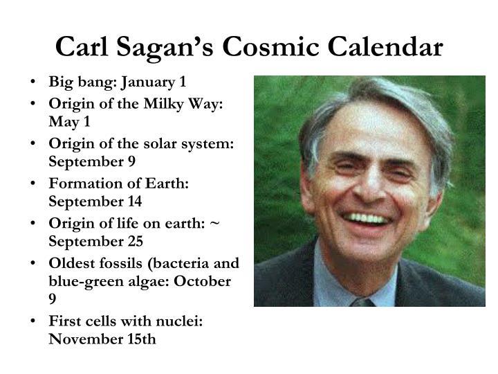 Carl Sagan's Cosmic Calendar