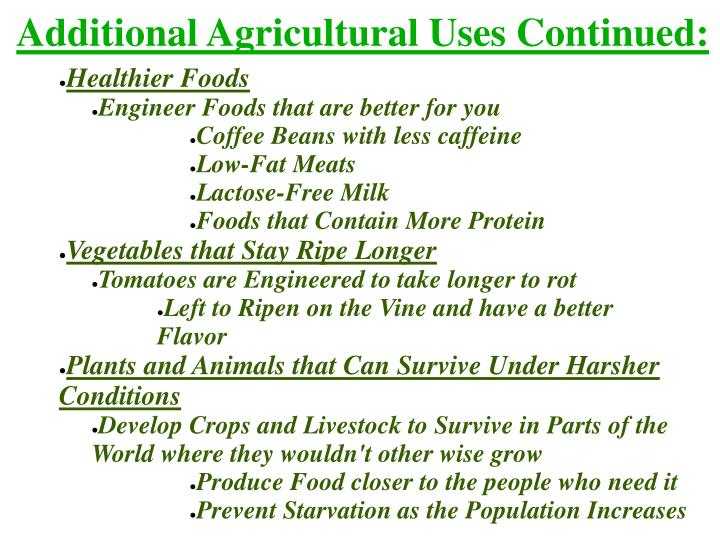 Additional Agricultural Uses Continued: