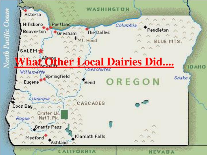 What Other Local Dairies Did....