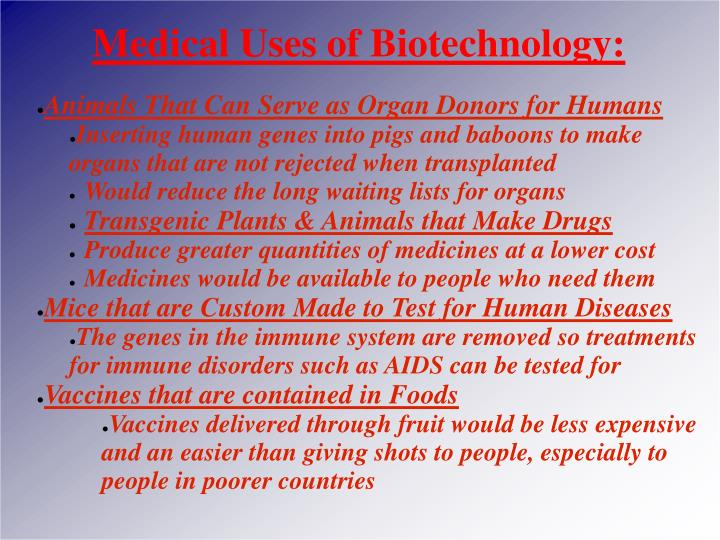Medical Uses of Biotechnology: