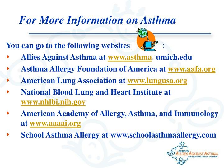 For More Information on Asthma