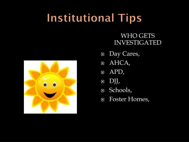 Institutional Tips
