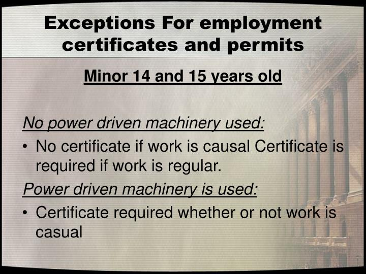 Exceptions For employment certificates and permits