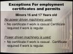 exceptions for employment certificates and permits2