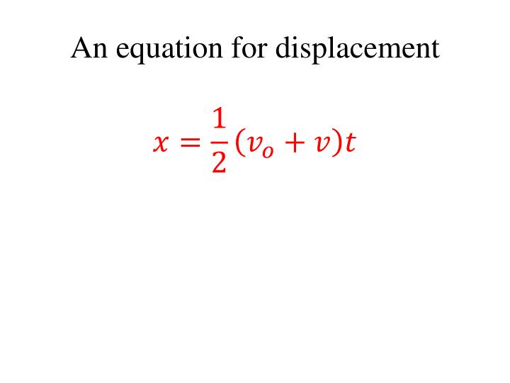 An equation for displacement