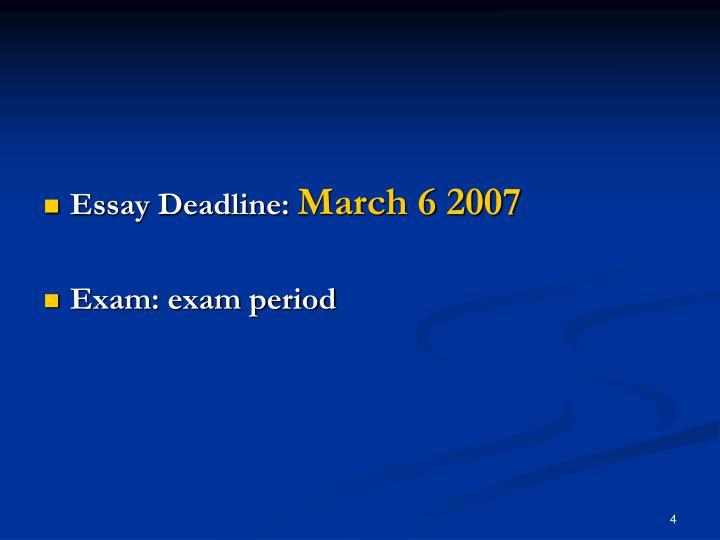 Essay Deadline: