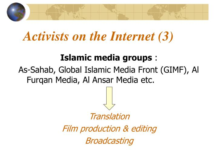 Activists on the Internet (3)