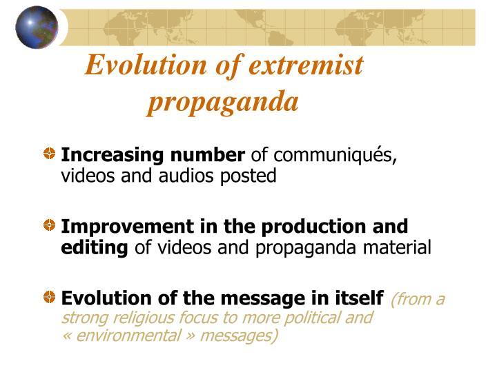 Evolution of extremist propaganda