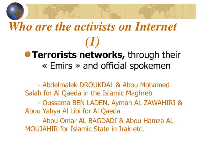 Who are the activists on Internet (1)