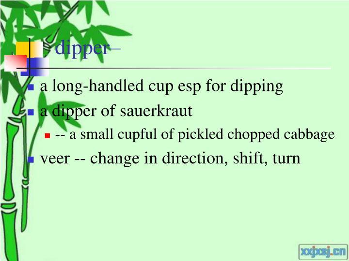 dipper–