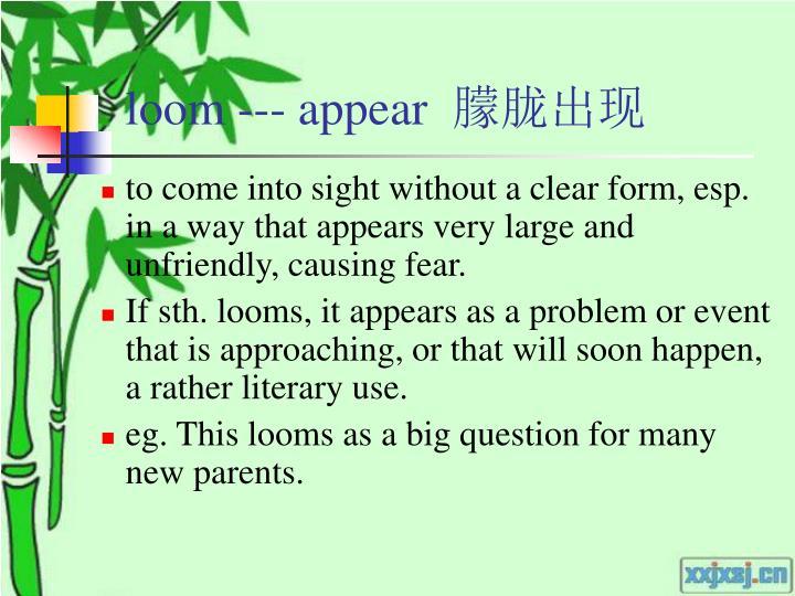 loom --- appear