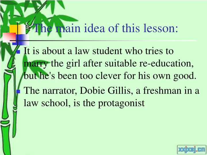 The main idea of this lesson: