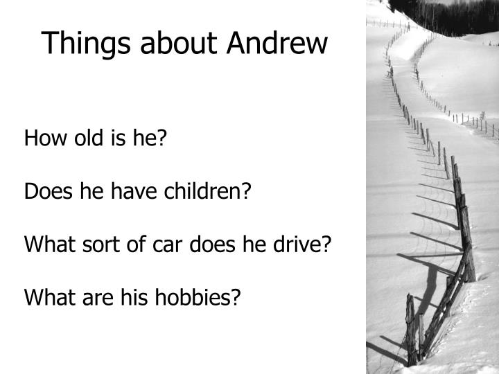 Things about andrew