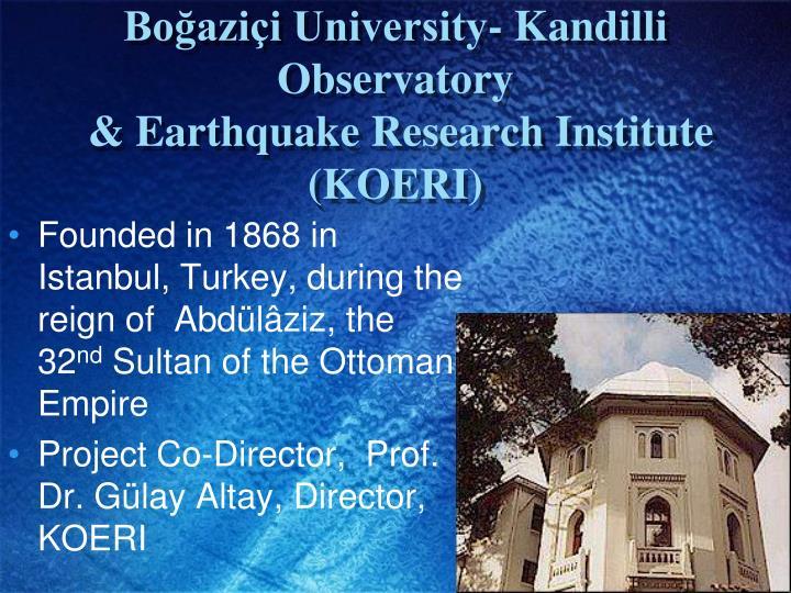 Boğaziçi University- Kandilli Observatory