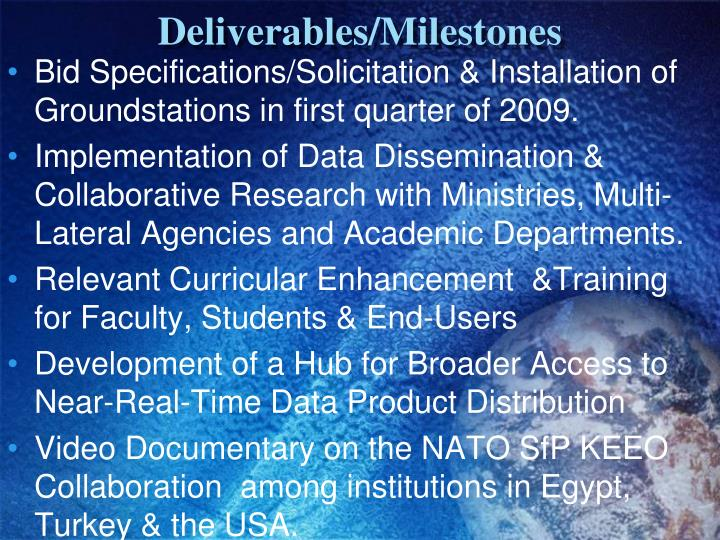 Deliverables/Milestones