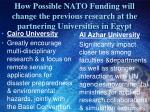 how possible nato funding will change the previous research at the partnering universities in egypt