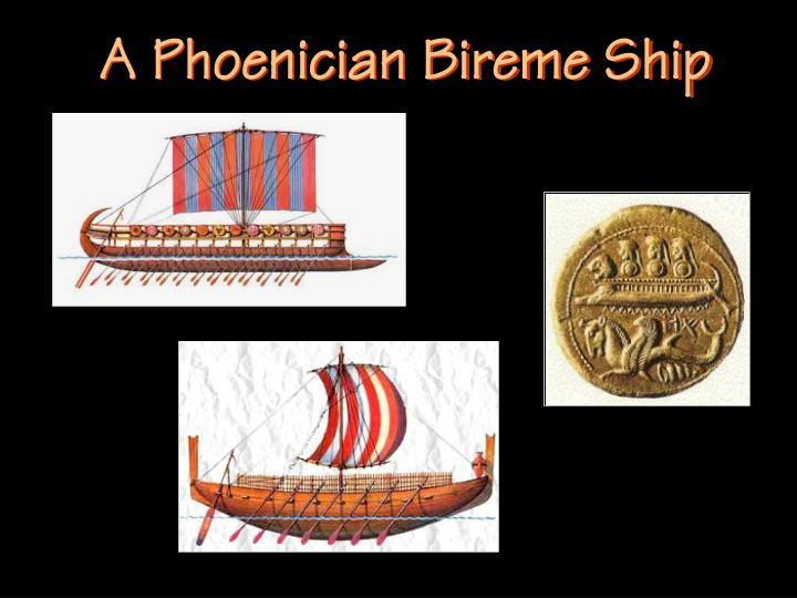 A Phoenician Bireme Ship