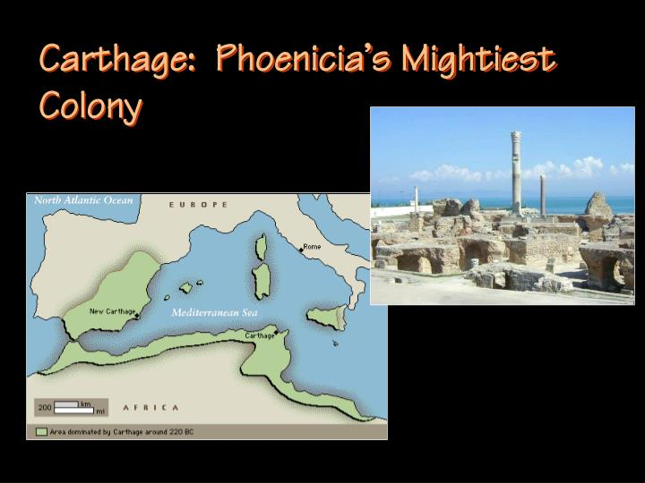 Carthage:  Phoenicia's Mightiest Colony