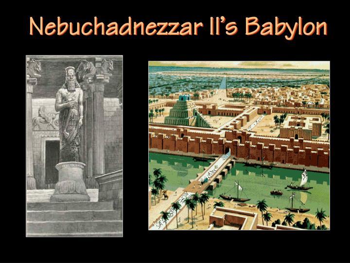 Nebuchadnezzar II's Babylon