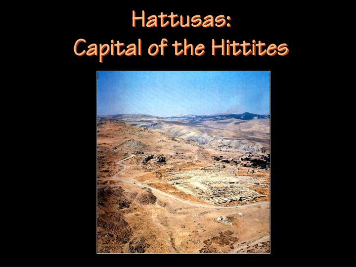 Hattusas: