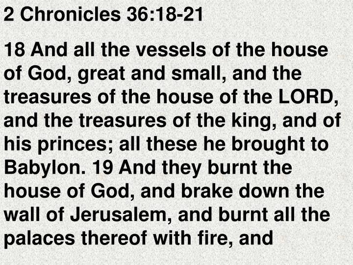 2 Chronicles 36:18-21