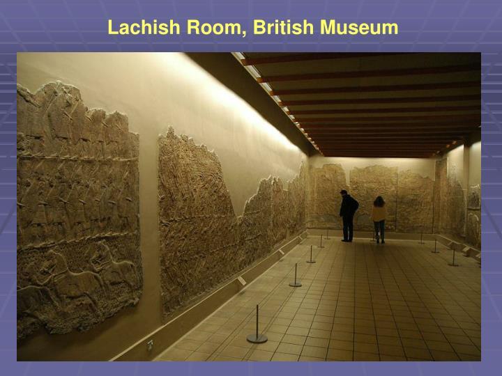 Lachish Room, British Museum