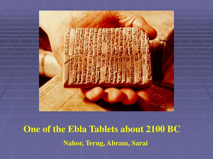 One of the Ebla Tablets about 2100 BC