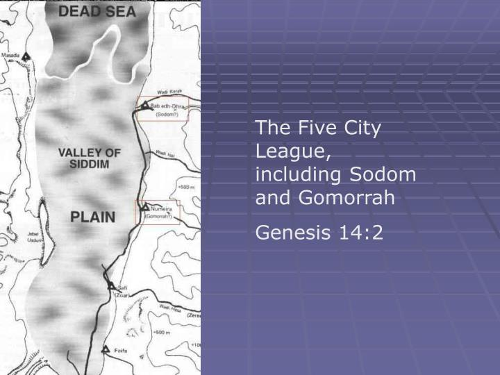 The Five City League, including Sodom and Gomorrah