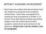 artifact academic achievement