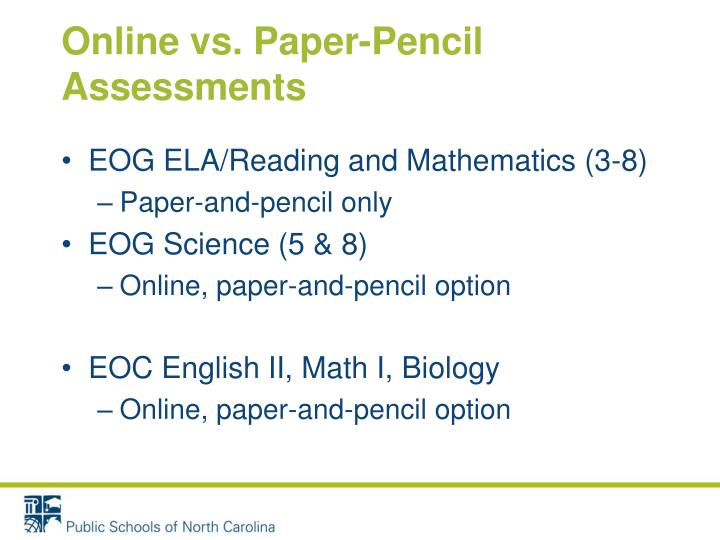 Online vs. Paper-Pencil Assessments