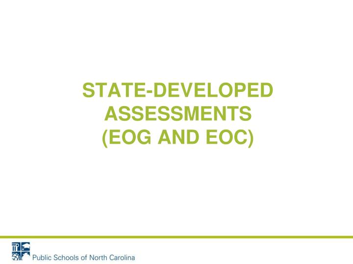 State-developed assessments