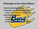 philosophy of the i back offense