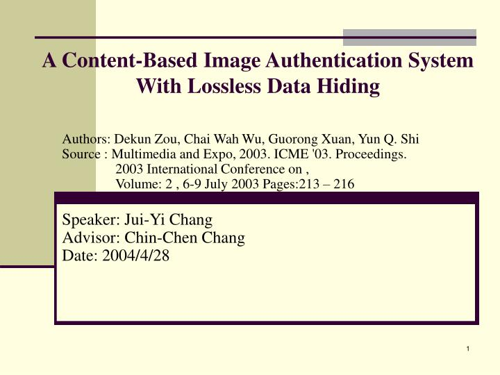 a content based image authentication system with lossless data hiding