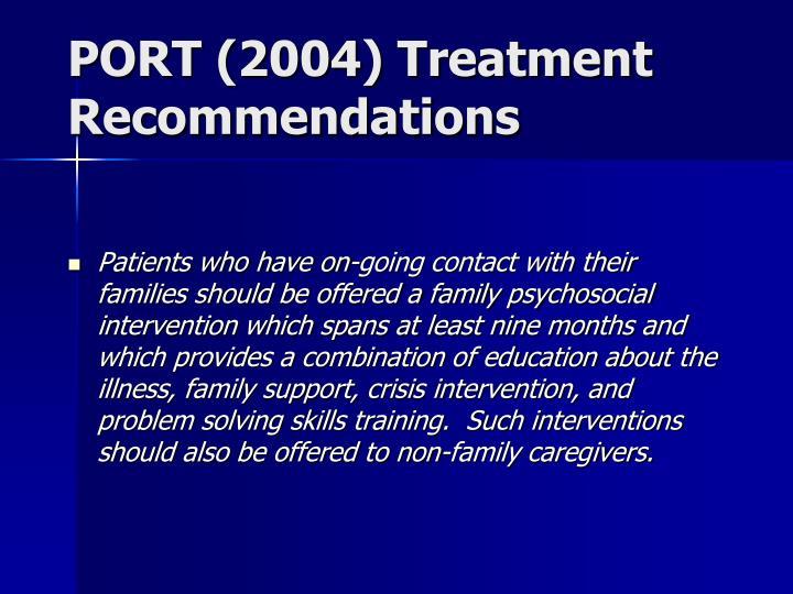 PORT (2004) Treatment Recommendations