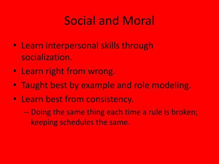 Social and Moral
