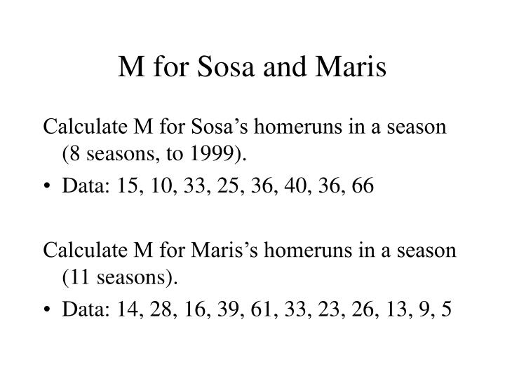 M for Sosa and Maris