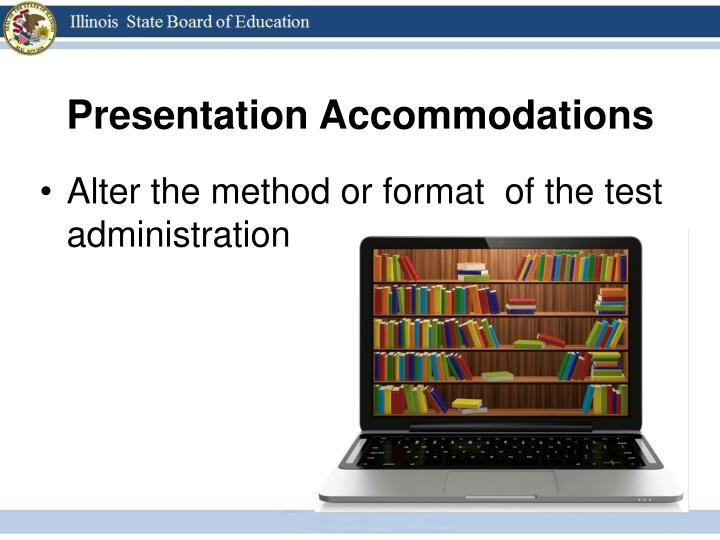 Presentation Accommodations