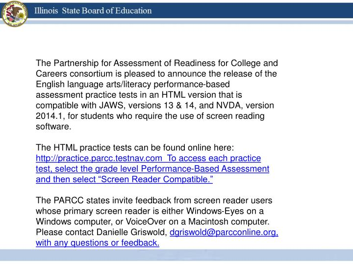 The Partnership for Assessment of Readiness for College and Careers consortium is pleased to announc...