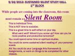 9 24 2012 sustained silent study hall 1 st block