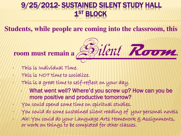 9/25/2012- Sustained Silent Study Hall