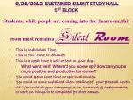 9 25 2012 sustained silent study hall 1 st block