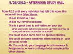9 26 2012 afternoon study hall
