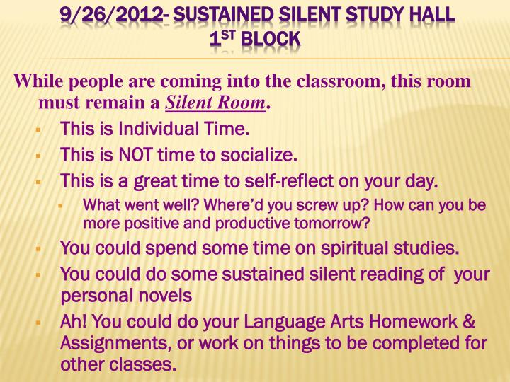 9/26/2012- Sustained Silent Study Hall