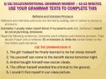 9 26 2012conventional grammar moment 10 15 minutes use your grammar texts to complete this