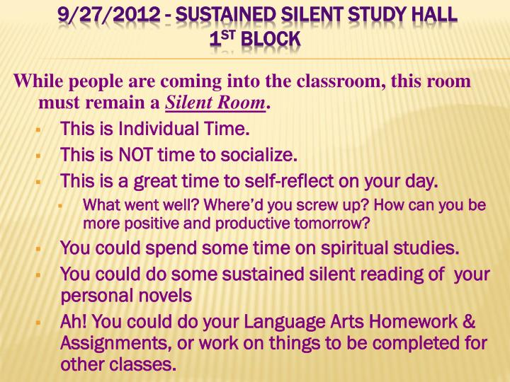 9/27/2012 - Sustained Silent Study Hall