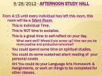 9 28 2012 afternoon study hall