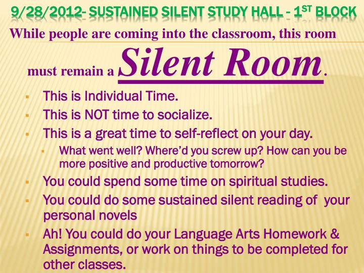 9/28/2012- Sustained Silent Study Hall - 1